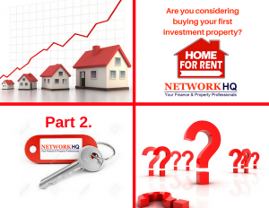 Buying your First Investment Property Part 2.